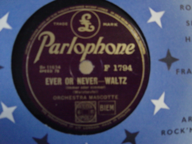 Orchestra Mascotte - Ever or Never - Parlophone F. 1794