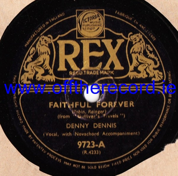 Denny Dennis - Faithful Forevers - Rex 9723