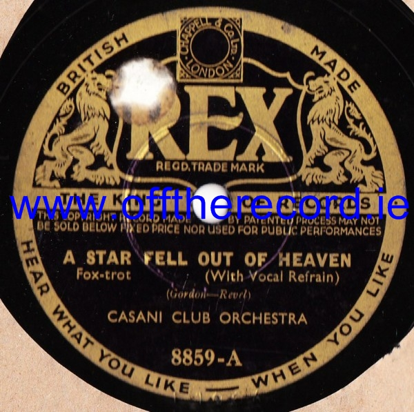 Casani Club Orchestra - A star fell out of Heaven - Rex 8859