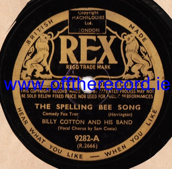 Billy Cotton - The Spelling Bee Song - Rex 9282