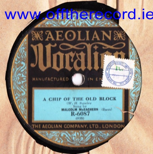 Malcolm McEachern - Chip of Old Block - Aeolian Vocalion R.6087