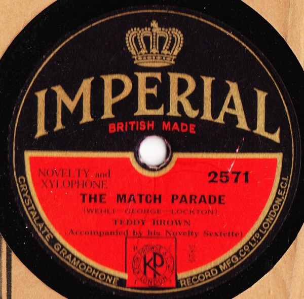Teddy Brown Xylophone - The Match Parade - Imperial 2571