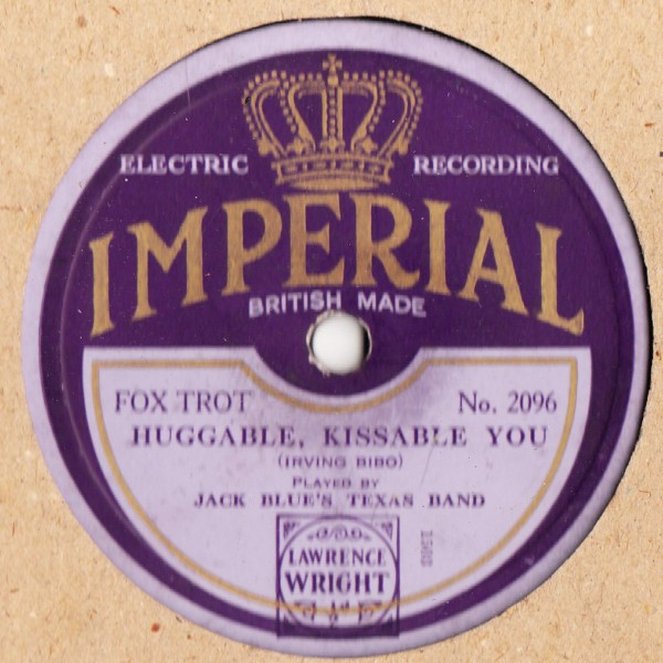 Jack Blue's Texas Band - Huggable Kissable You - Imperial 2096