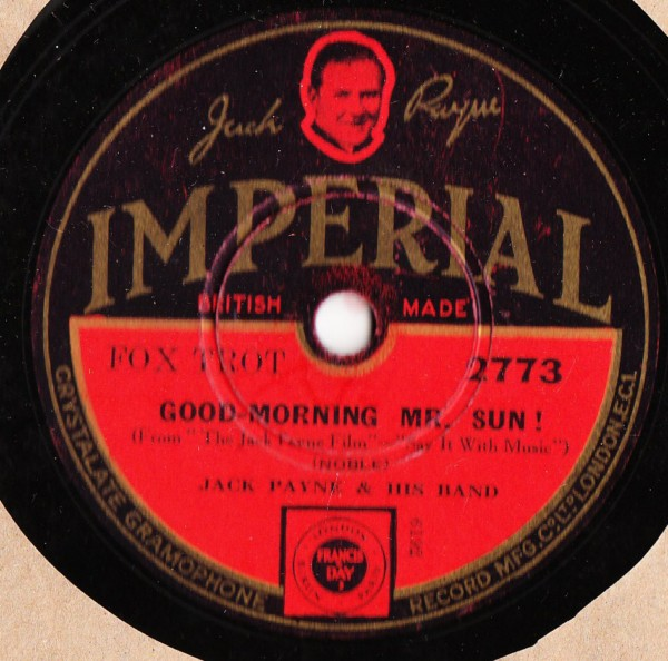Jack Payne - Good Morning Mr. Sun - Imperial 2773
