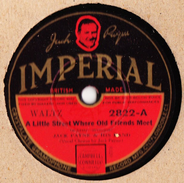 Jack Payne - A little Street where old Friends - Imperial 2822