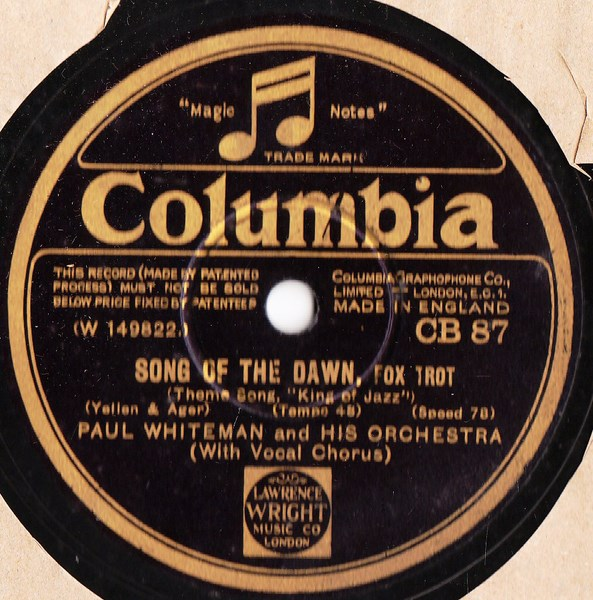 Paul Whiteman - Song of the Dawn - Columbia CB 87