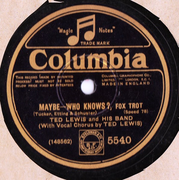 Ted Lewis - Maybe Who Knows - Columbia 5540