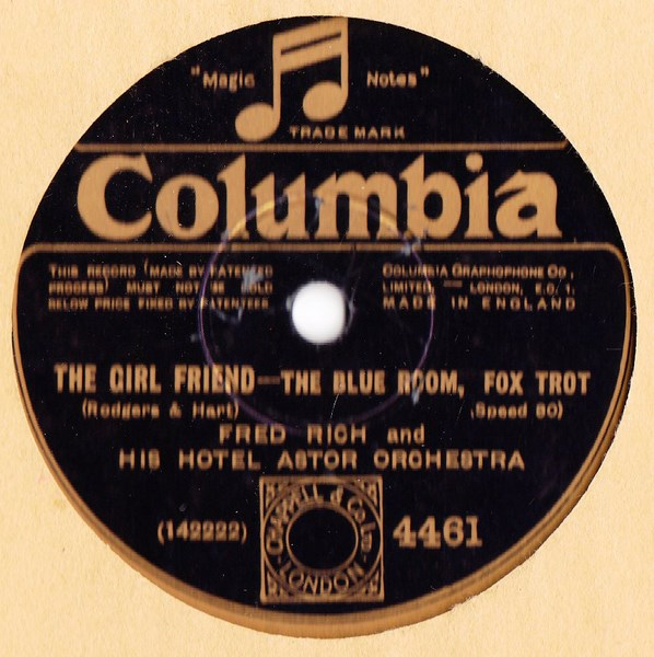 Fred Rich Hotel Astor / The California Ramblers - Columbia 4461