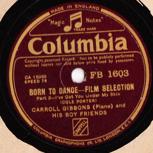 Carroll Gibbons Boy Friend - Born to Dance - Columbia FB.1603