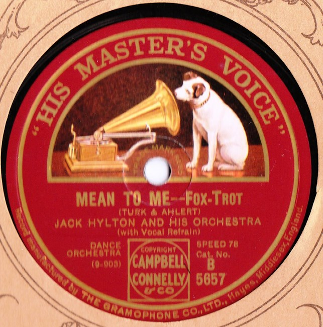 Jack Hylton - Mean to Me - HMV B.5657 Mint -