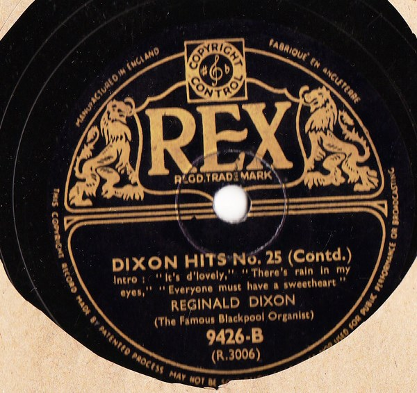 Reginald Dixon - Dixon Hits No. 25 - Rex 9426