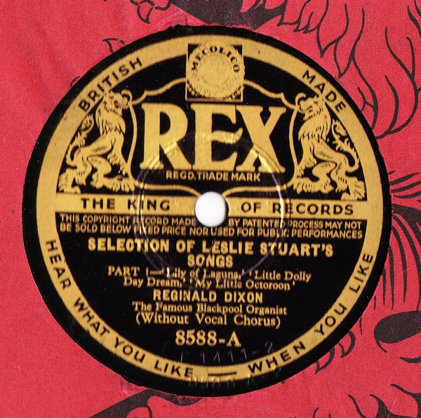 Reginald Dixon - Leslie Stuart's Songs - Rex 8588