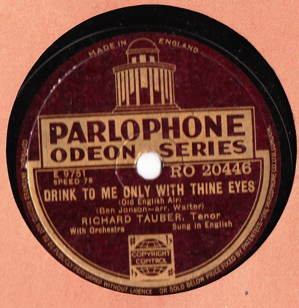 Richard Tauber - Drink to me Only - Parlophone RO.20446