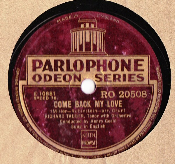 Richard Tauber - Come back my love - Parlophone RO.20508
