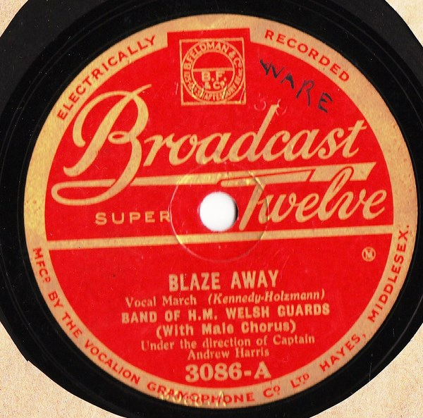 Band of H.M. Welsh Guards - Blaze Away - Broadcast 3086