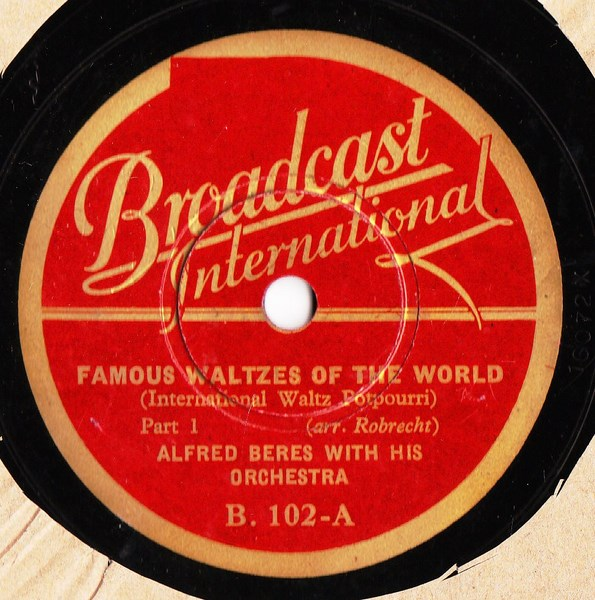 Alfred Beres - Famous Waltzes of the World - Broadcast B.102