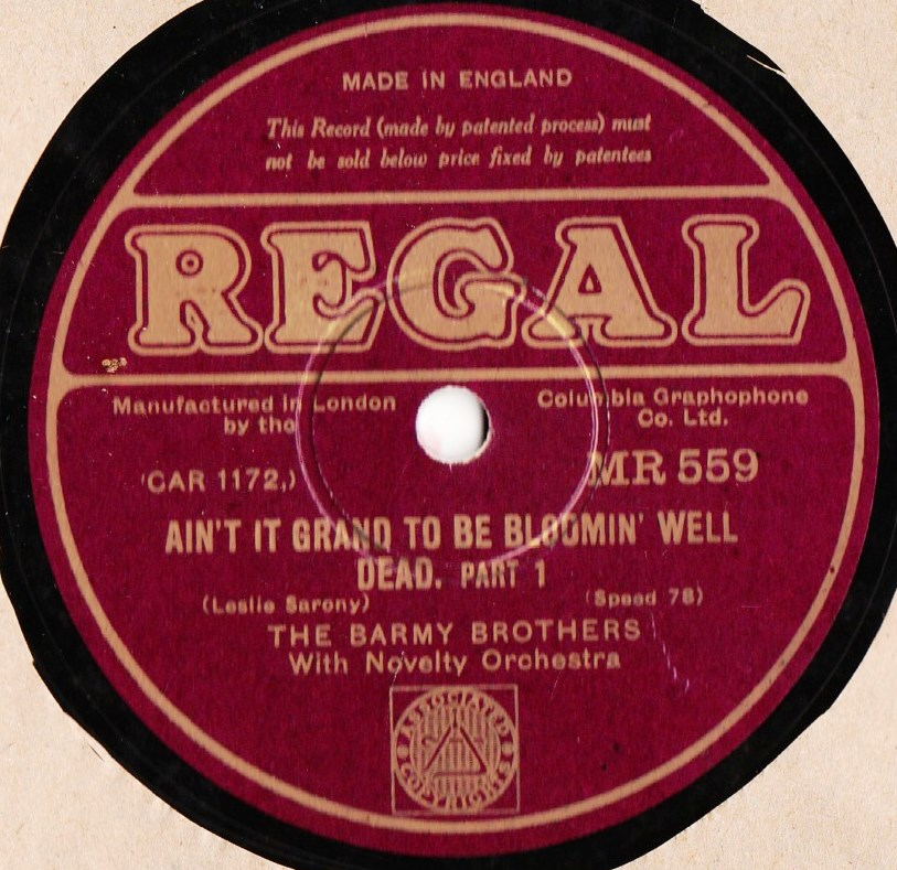 The Barmy Brothers - Aint it grand to be Bloomin' - Regal MR.559