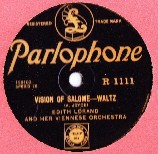 Edith Lorand - Dreaming / Vision of Salome - Parlophone R.1111
