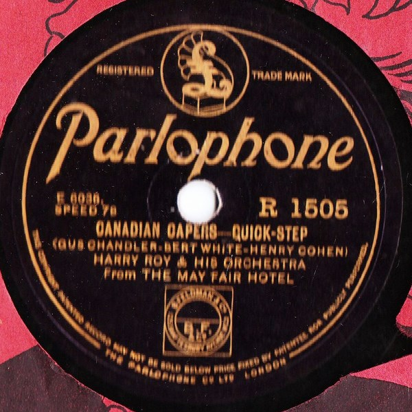 Harry Roy - Canadian Capers - Parlophone R.1505