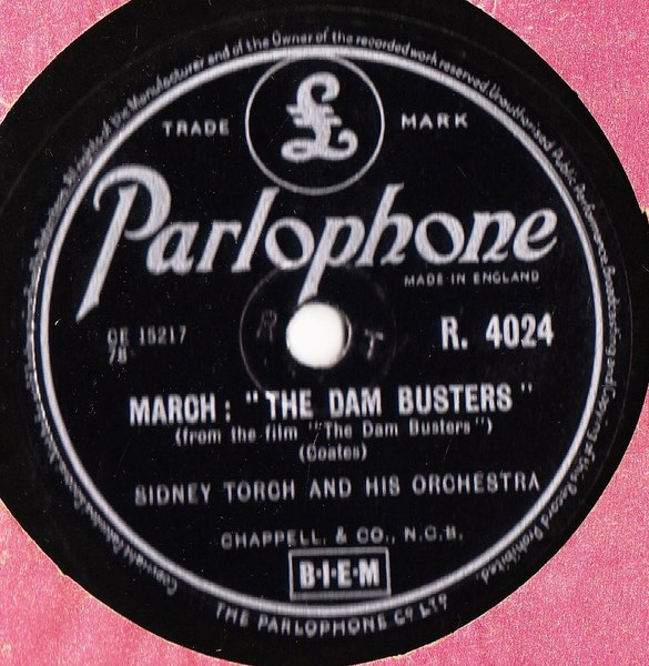 Sidney Torch - The Dam Busters - Parlophone R.4024