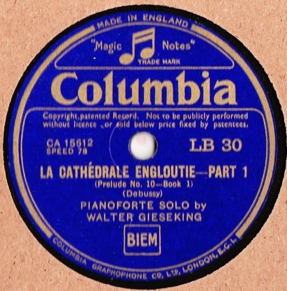 Walter Gieseking Piano - Debussy Cathedrale - Columbia LB.30