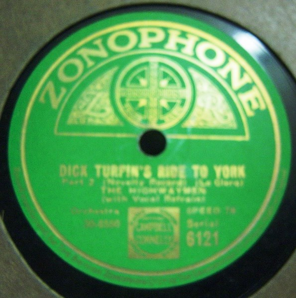 The Highwaymen - Dick Turpin's Ride to York - Zonophone 6121