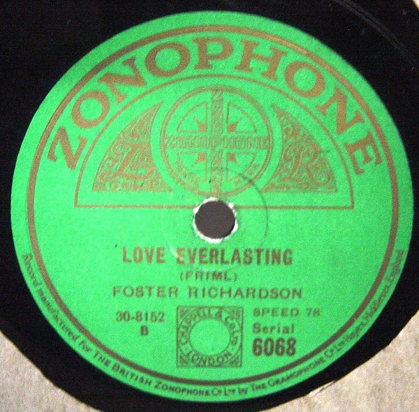 Foster Richardson - Love Everlasting - Zonophone 6068