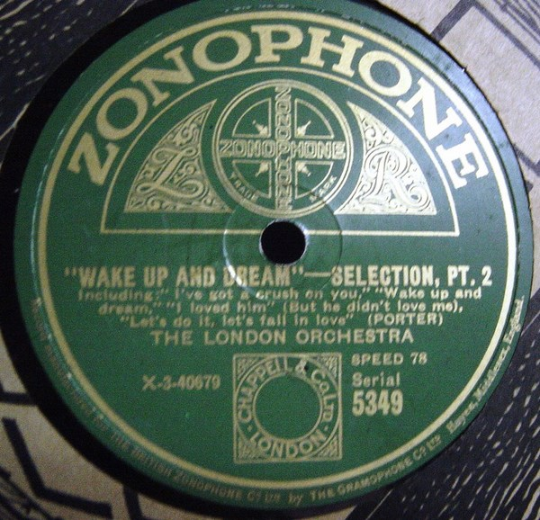 London Orchestra - Wake up and Dream - Zonophone 5349