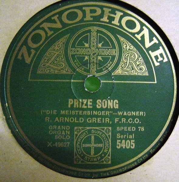R. Arnold Greir Organ - Prize Song - Zonophone 5405