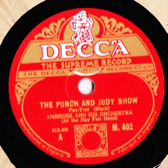 Ambrose & Orchestra - Punch & Judy Show - Decca M.402