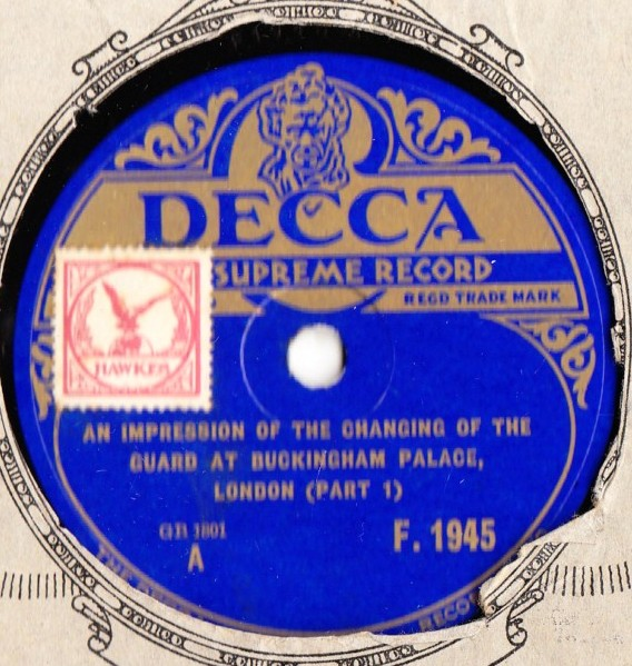 Impression changing of the Guard Buckingham Palace - Decca F1945