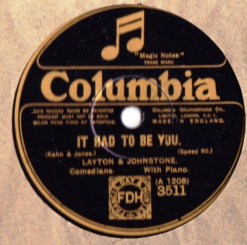 Layton & Johnstone - It had to be you - Columbia 3511