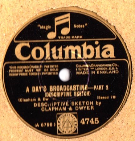 Clapham & Dwyer - A Days Broadcasting - Columbia 4745