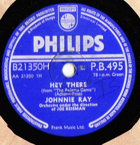 Johnnie Ray - Hey There - Philips PB.495