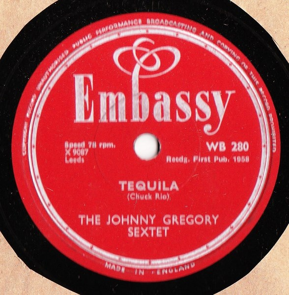 Johnny Gregory Sextet - Tequila - Embassy WB.280