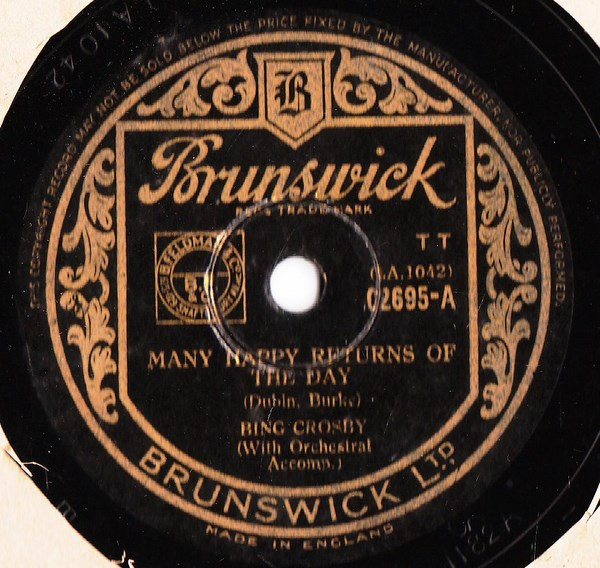 Bing Crosby - Many happy returns of the Day - Brunswick 02695