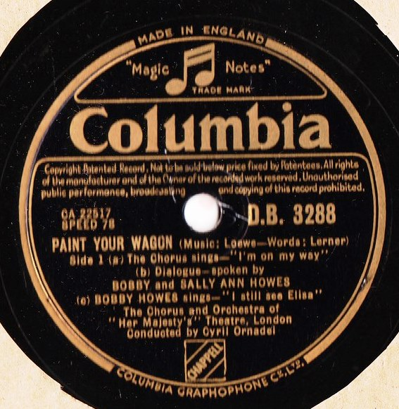 Bobby & Sally Ann Howes - Paint your Wagon - Columbia DB.3288