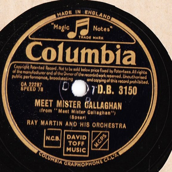 Ray Martin - Meet Mr. Callaghan - Columbia D.B. 3150