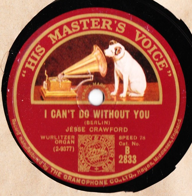 Jesse Crawford Organ - I can't do without you - HMV B.2833