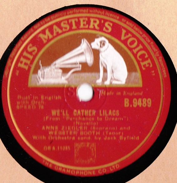 Anne Ziegler & Webster Booth - We'll gather Lilacs - HMV B. 9489