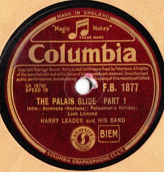 Harry Leader - The Palais Glide - Columbia F.B.1877