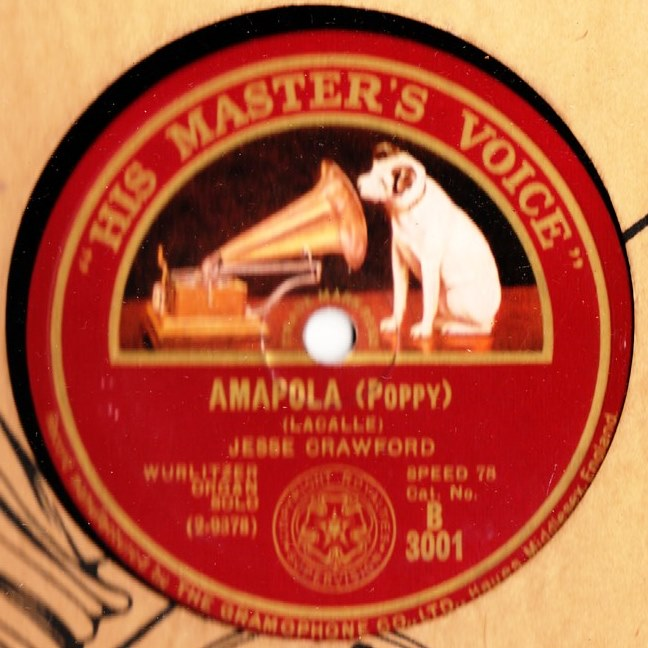 Jesse Crawford Organ - Amapola / A Dream - HMV B.3001