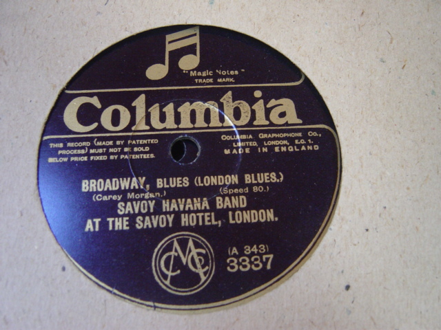 Savoy Havana Band - My Sweetie went away - Columbia 3337 UK