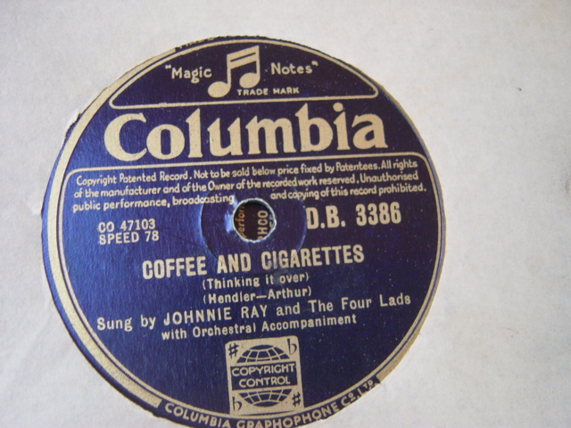 Johnnie Ray - Coffee & Cigarettes - Columbia D.B.3386 UK
