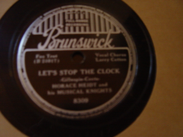 Horace Heidt - Lets stop the Clock - Brunswick 8309