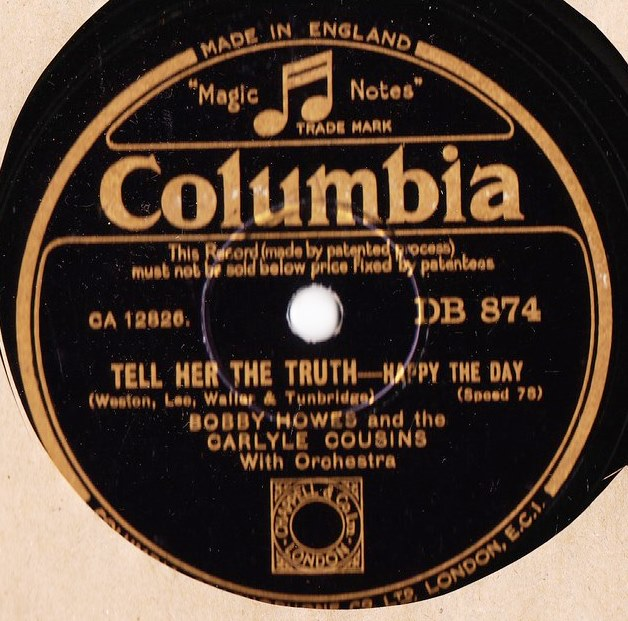 Bobby Howes Carlyle Cousins - Tell her the truth - Columbia874