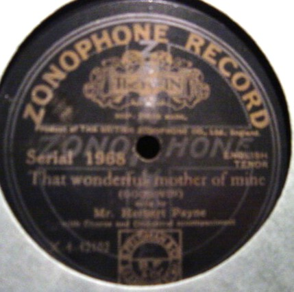 Herbert Payne - That wonderful Mother of mine - Zonophone 1968