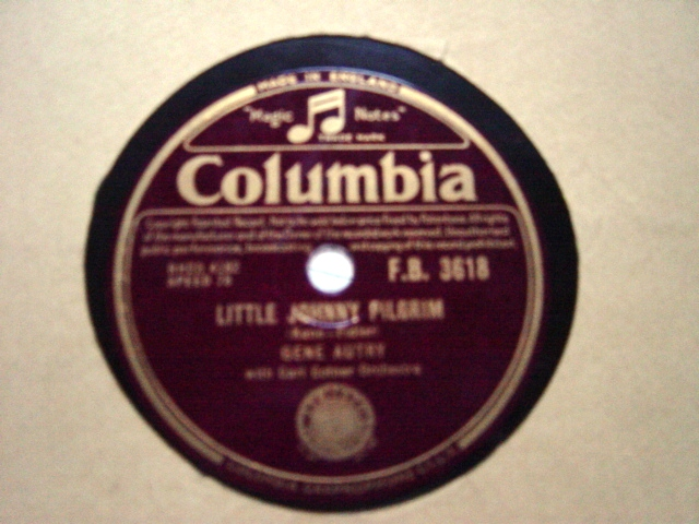 Gene Autry - Little Johnny Pilgrim - Columbia FB.3618 E+