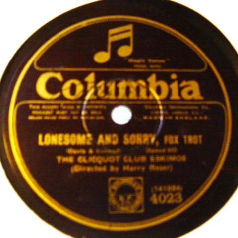 Clicquot Club Eskimos - Lonesome & Sorry - Columbia 4023