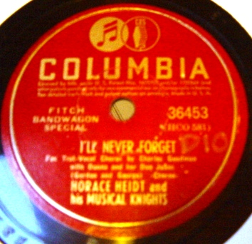 Horace Heidt - I'll never forget - Columbia 36453 USA